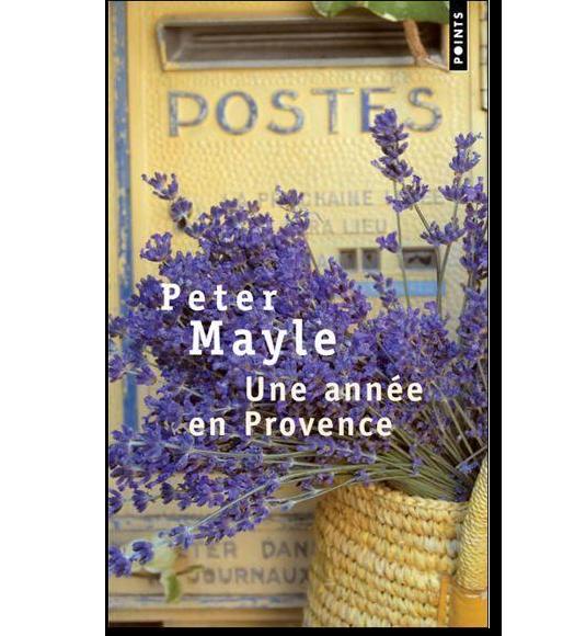 Une année en Provence Peter Mayle