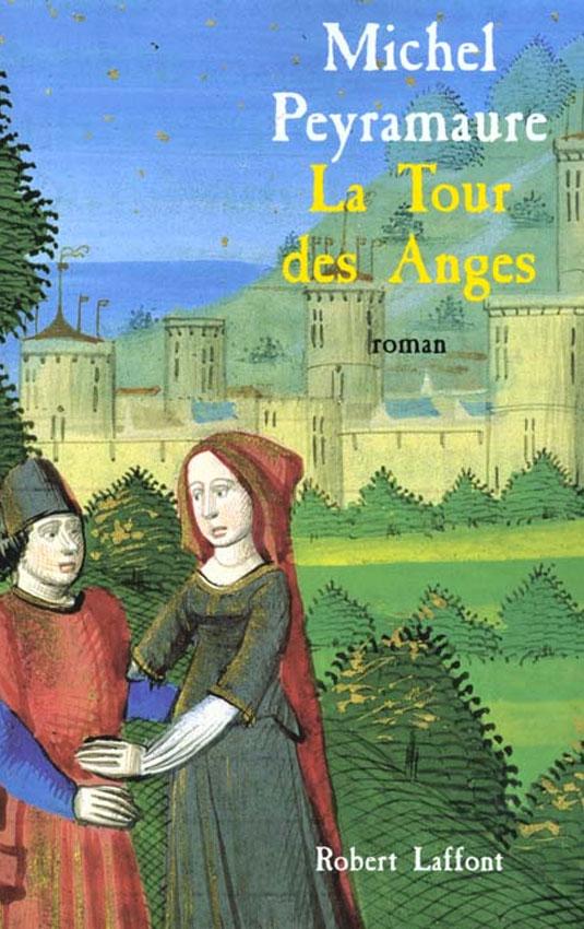 La tour des anges Michel Peyramaure